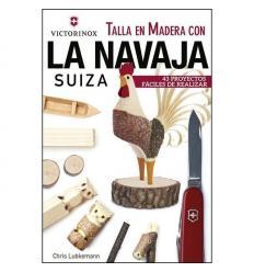 Talla en Madera con la Navaja Suiza
